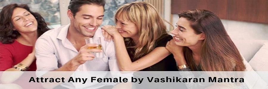 vashikaran mantra for female